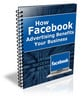 How Facebook Advertising your Business