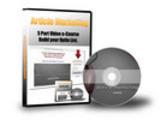 Article Marketing 5 Part Video e-Course